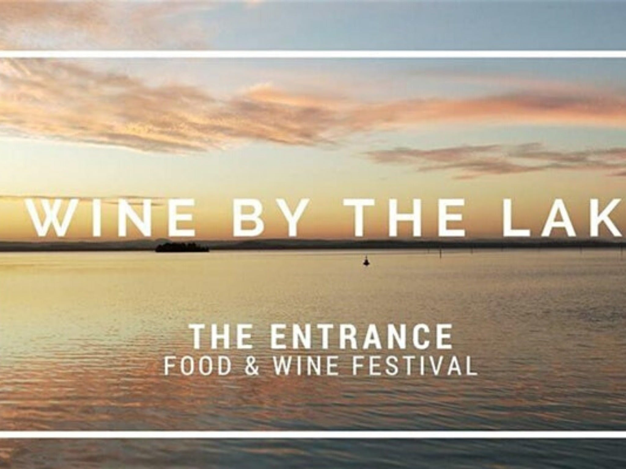 The Entrance Food and Wine Festival - Accommodation Tasmania